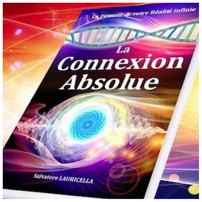 livre éveil spirituel La Connexion Absolue